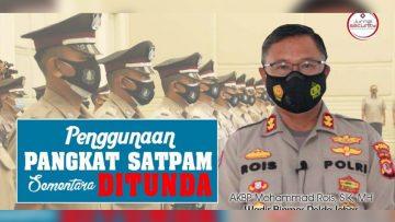 Wadir Binmas Polda Jabar: Penggunaan Pangkat Satpam Sementara Ditunda
